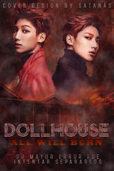 Dollhouse by fxck-shxt