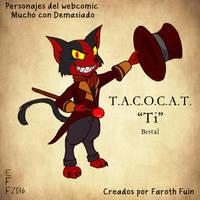 TACOCAT by FarothFuin