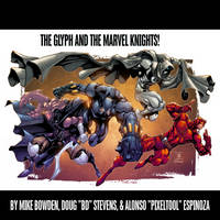 The Glyph and The Marvel Knights! by Estonius