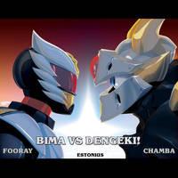 BIMA VS Dengeki! By FooRay and The CHAMBA! by Estonius