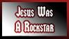 Jesus Was A Rockstar by Vexic929
