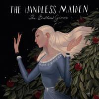 The Handless Maiden by erilu