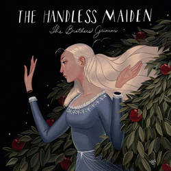 The Handless Maiden by erilu