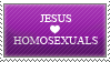 jesus_loves_homosexuals.stamp by ArcZero