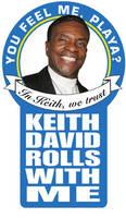 Keith David Rolls With Me by Samorai
