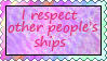 I Respect Other People's Ships stamp by katamariluv