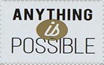 Anything is Possible stamp by katamariluv