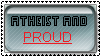 Atheist and proud by Misterstix66