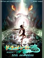 Doragon no tamashii: Soul awakening by KuroHana-dono