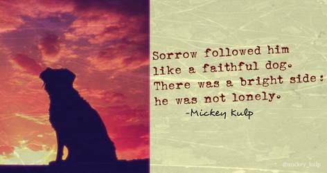 Sorrow Followed by mickeykulp