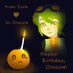 Happy Birthday Otacute by areautena