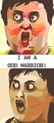 I AM A GOD WARRIOR by Yappatan-art