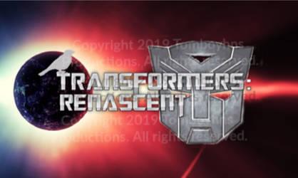 [[Transformers: Revolution/Renascent Update!]] by Tomboyhns