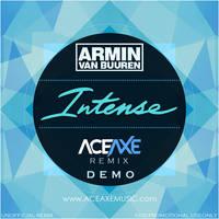 Armin Van Buuren - Intense (Aceaxe Remix) by JMDesigns-india