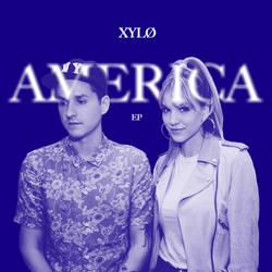 XYLO - America EP by reesederksen