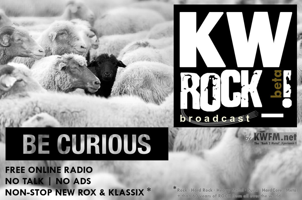 KW ROCK_! by KWFM.net _ BE CURIOUS by KWFMdotnet