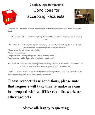 my request condtions by captianJthgamemaster