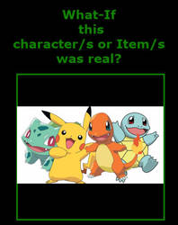 if Pokemon where real by captianJthgamemaster