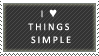 i love things simple by simplicity-fan
