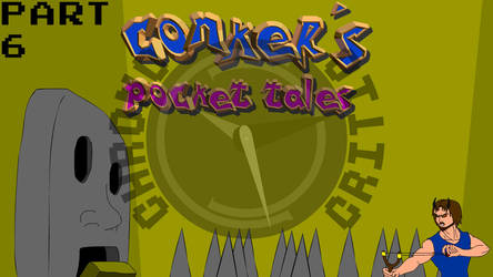 Conker's Pocket Tales (Part 6) by ChronoCritic