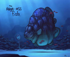 the Huge-Ass Fish by Timooon