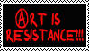 Art is Resistance Stamp by hope-is-overrated
