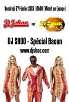 DJ SHOO - SPECIAL BACON 2 copy resize by DJ-SHOO