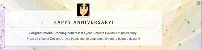 6 Months! XD by Rockingiceflame
