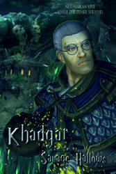 Khadgar and the Savage Hallows by Khayllys