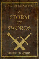 A Storm Of Swords by nateblunt