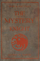 Dunk and Egg Tales: The Mystery Knight by nateblunt