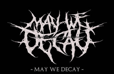 MAY WE DECAT (Deathcore, US) by Grinderism