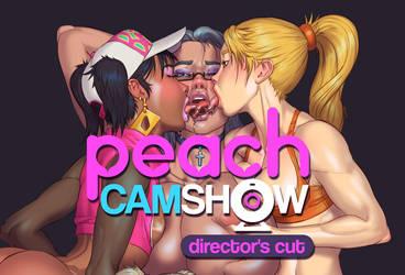 Peach Cam Show Directors cut 18+ by Dmitrys