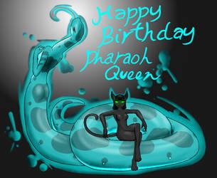 Happy birthday Pharaohqueen by livinlovindude