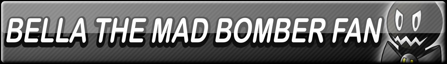 Bella the Mad Bomber Fan Button by Dan4rescue
