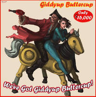 Giddyup Buttercup by SchwarzesGift411
