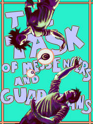 The Task of Messengers and Guardians Poster by Journie