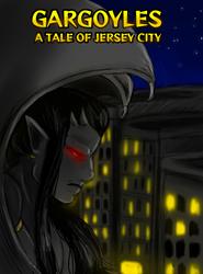 Gargoyles: A Tale of Jersey City by CheribumAngel