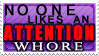 Attention Whore by QuidxProxQuo