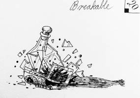 Inktober day 20 - Breakable by Cakecatlady