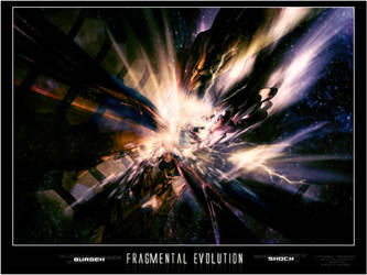Fragmental Evolution by Shock76