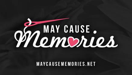 May Cause Memories Logo by ciara-cable