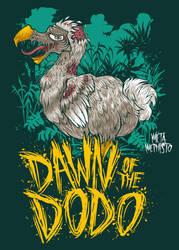 Dawn of the Dodo by MetaMephisto