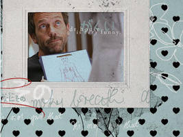 Dr House is very funny. by Chapelierefolle
