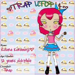 Trap Utopia application: Kitora by Miss-Gravillian1992