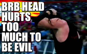 Kane's Head Hurts by Idera