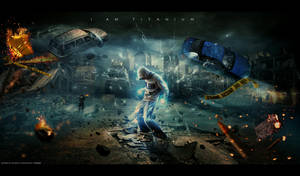 I AM TITANIUM by Paulo-Bert
