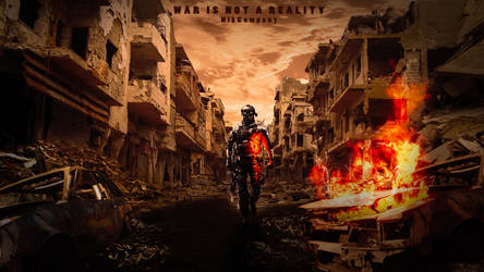 War is NOT Reality by NikCompany