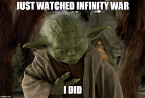 Just Watched Infinity War, Yoda Did by Unownace