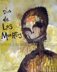 DIA DE LOS MUERTOS by dirkstrangely